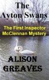 The Ayton Swans (Inspector McClennan, #1)