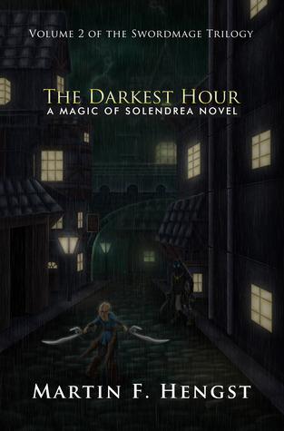 The Darkest Hour (The Swordmage Trilogy, #2)