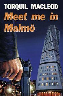 Meet Me in Malmo (Inspector Anita Sundstrom #1)