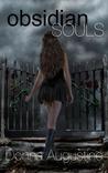 Obsidian Souls (Souls, #1)