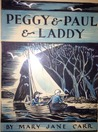 Peggy and Paul and Laddy