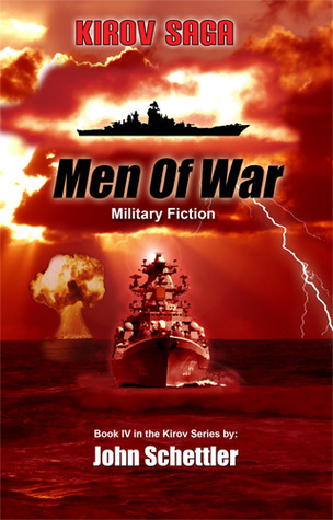 Men Of War(Kirov Saga 4) - John Schettler