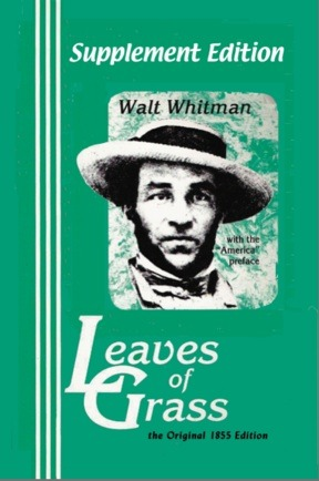 Supplement Edition: Leaves of Grass, the Original 1855 Edition