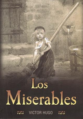 Ebook Los Miserables by Victor Hugo DOC!