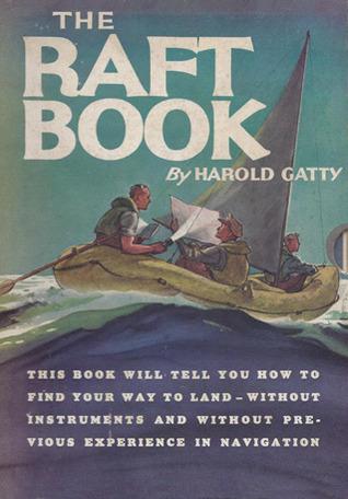 The Raft Book By Harold Gatty