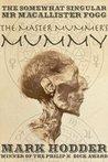 The Master Mummer's Mummy