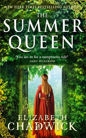 The Summer Queen (Eleanor of Aquitaine, #1)