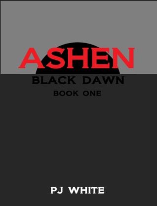Ashen (Black Dawn, #1)