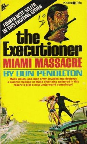 Miami Massacre by Don Pendleton