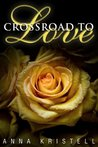 Crossroad to Love (Fab Five #1)