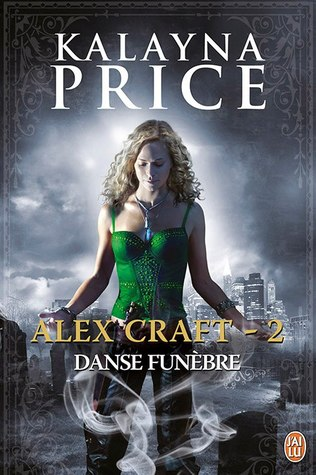 Danse funèbre (Alex Craft, #2)