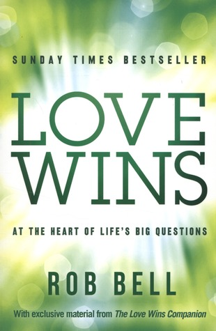 Ebook Love Wins: At the Heart of Life's Big Questions by Rob Bell PDF!