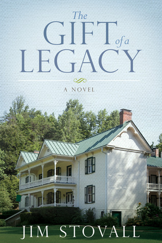The Gift of a Legacy(The Ultimate Gift 4) - Jim Stovall