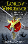 Lord of Vengeance (Gifts of Vorallon, #3)