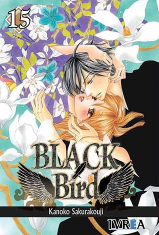 Ebook Black Bird, Vol. 15 by Kanoko Sakurakouji PDF!