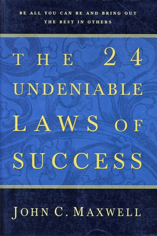 The 24 Undeniable Laws of Success
