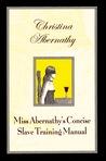 Miss Abernathy's Concise Slave Training Manual