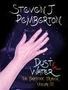 Dust & Water (The Barefoot Healer #3)