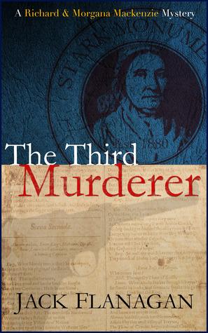The Third Murderer (Richard and Morgana MacKenzie Mysteries, #1)