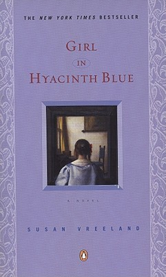 Girl in Hyacinth Blue by Susan Vreeland