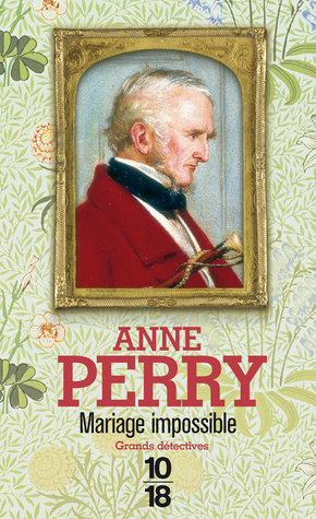 Mariage impossible by Anne Perry