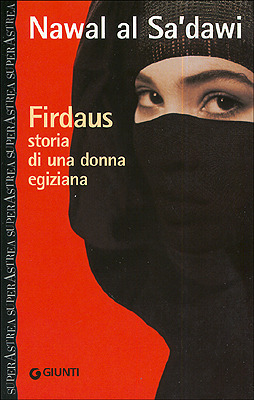 a literary analysis of the main character firdaus in woman at point zero by nawal el saadwi An interview with nawal el saadawi is that where you met firdaus, the main character in woman there are many characters firdaus, in woman at point zero.