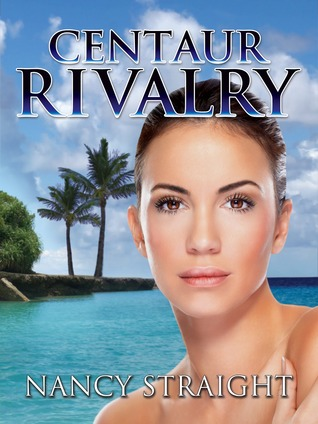 Centaur Rivalry (Touched, #3)
