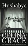 Hushabye (Kate Redman Mysteries, #1)