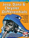 Jeep, Dana & Chrysler Differentials: How to Rebuild & Upgrade the Chrysler 8 1/4, 8 3/4, Dana 44 & 60, & AMC 20