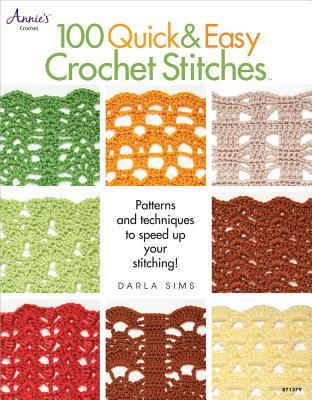 100 Quick Easy Crochet Stitches Easy Stitch Patterns Including