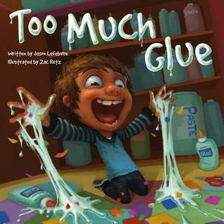 Too Much Glue
