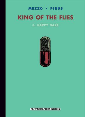 King Of The Flies Vol. 3: