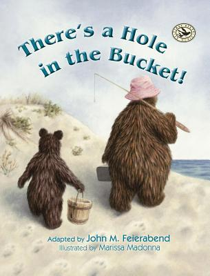 Image result for there's a hole in the bucket by john m feierabend
