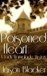 Poisoned Heart (Lady Marmalade, #1)