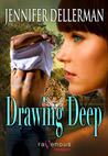 Drawing Deep (Orchard #2)