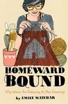 Homeward Bound by Emily Matchar