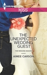 The Unexpected Wedding Guest (The Wedding Season, #1)