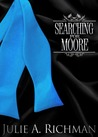 Searching for Moore