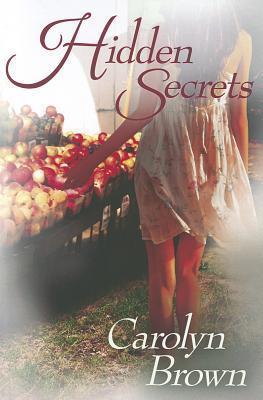 Hidden Secrets by Carolyn Brown