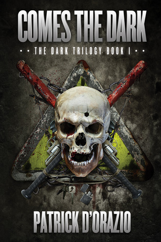 Comes the Dark (The Dark Trilogy #1)
