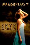 Wanderlust by Skye Warren