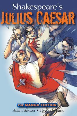 Shakespeare's Julius Caesar: The Manga Edition