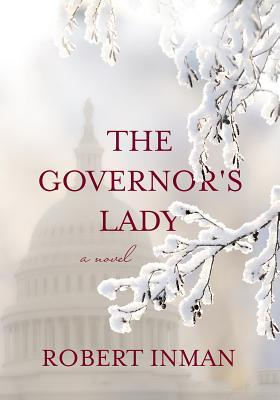 Ebook The Governor's Lady by Robert Inman DOC!