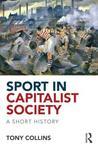 Sport in Capitalist Society: A Short History