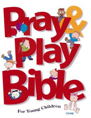 Holy Bible: Pray & Play Bible for Young Children