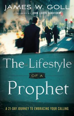 Lifestyle of a Prophet: A 21-Day Journey to Embracing Your Calling