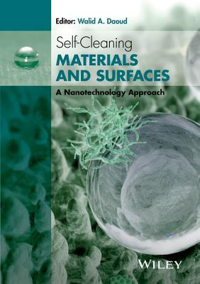 Self-Cleaning Materials and Surfaces: A Nanotechnology Approach