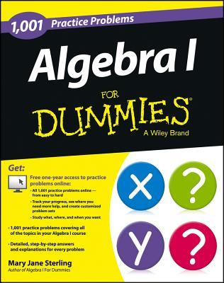 Algebra I: 1,001 Practice Problems For Dummies