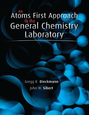 An Atoms First Approach to the General Chemistry Laboratory