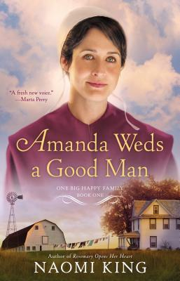 Amanda Weds a Good Man(One Big Happy Family 1) EPUB